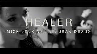GIULIA SALVATORE   Mick Jenkins ft. Jean Deaux - Healer