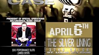 Universal Music Group Talent Showcase in St. Louis.. April 6th