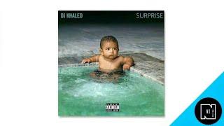 DJ Khaled - SURPRISE ft. Chris Brown, Ty Dolla $ign, Kid Ink