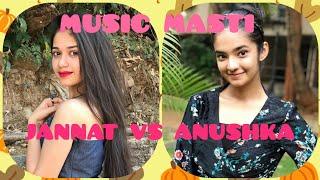 JANNAT ZUBAIR VS ANUSHKA SEN MUSICALLY