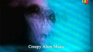 Creepy Alien Music