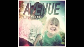 Scott & Brendo | Avenue (feat. Justin Williams)