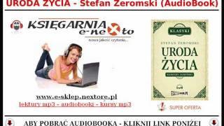 URODA ŻYCIA - Stefan Żeromski (AudioBook Mp3) - czyta: Ksawery Jasieński