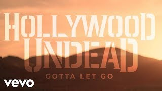 Hollywood Undead - Gotta Let Go (Official Music Video)