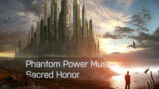 [1000 SUBSCRIBERS] Phantom Power Music - Sacred Honor (2012)