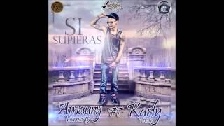 "Si Supieras - Amaury Viernes13 feat Karly tresh - ( Prod By - Tr Records - "" Teddy & Castillo "" )"