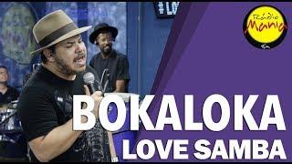 🔴 Radio Mania - Bokaloka - Apaixonado