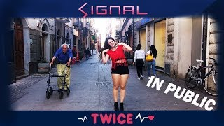 "[IN PUBLIC] TWICE(트와이스) - ""SIGNAL""(시그널) Dance Cover in Italy #SIGNALingTWICE"