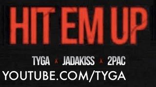 Tyga - Hit Em Up ft 2pac, Jadakiss [HOTEL CALIFORNIA]