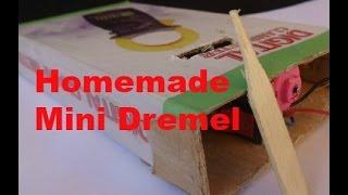 how to make a mini dremel tool at home///homemade mini dremel