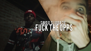 Savo x Slugga 2x - Fxck The Opps (Lil Mouse Diss) | @shotbytimo