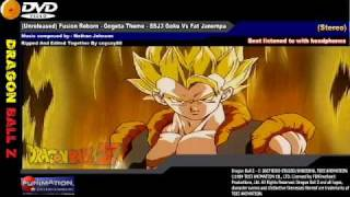(Unreleased) Fusion Reborn - Gogeta Theme - SSJ3 Goku Vs Fat Janempa
