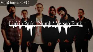Linkin park - Numb Versão Funk