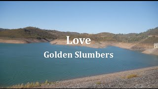 Love - Golden Slumbers