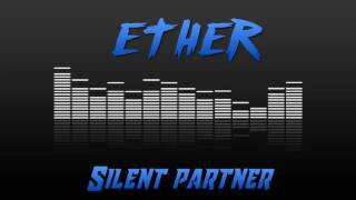 Silent Partner - Ether [Musica sin copyright]