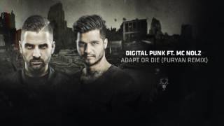 Digital Punk & MC Nolz - Adapt or Die (Furyan Remix)