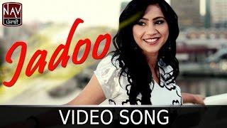 Jadoo | Tania Gill | Latest Punjabi Song | Nav Punjabi
