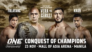 [Full Event] ONE Championship: CONQUEST OF CHAMPIONS