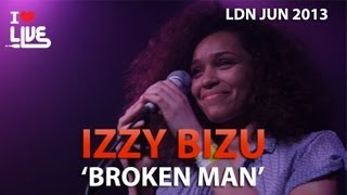 Izzy Bizu - Broken Man #ILUVLIVE June '13