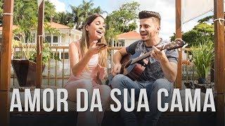 Amor da Sua Cama - Felipe Araújo (Cover por Mariana e Mateus)