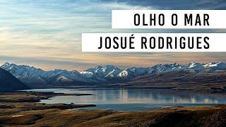Olho O Mar - Josué Rodrigues