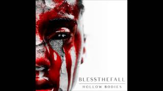 Blessthefall -  Carry On (feat. Jake Luhrs)