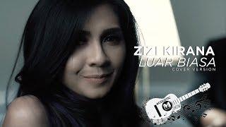 Zizi Kirana - Luar Biasa (Cover) | Ismail Izzani ft Alif