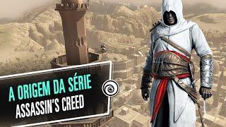 Assassin's Creed - Como tudo começou