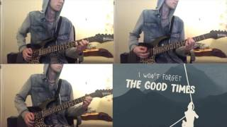 All Time Low - Good Times (High Quality Guitar Cover)