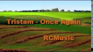 Tristam - Once Again [RCMusic lyrics]