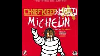 Chief Keef  Michelin Ft Matti Baybee OFFICAL INSTRUMENTAL Prod By ISM