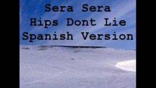 Shakira Sera Sera hips don't lie spanish version
