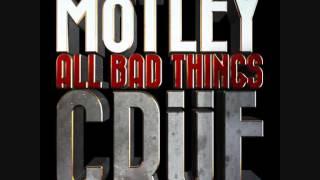 Mötley Crüe - All Bad Things