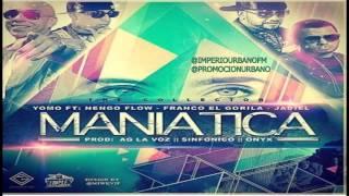 Maniatica (Official Remix)- Yomo Ft. Nengo Flow- Franco El Gorila Y Jadiel (2014)