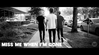 IM5 - Miss Me When I'm Gone (Audio)