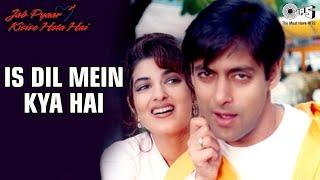 Is Dil Mein Kya Hai - Jab Pyaar Kisise Hota Hai | Salman & Twinkle | Lata Mangeshkar & Udit Narayan
