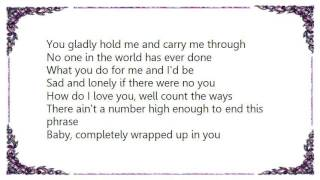 Garth Brooks - Wrapped Up in You Lyrics