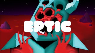 Eptic - Ectoplasm Ft. MUST DIE!