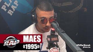 """Maes """"1995"""" #PlanèteRap"""