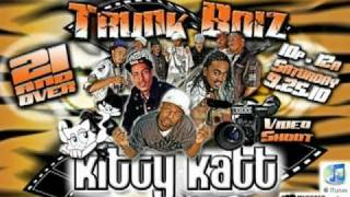 Trunk Boiz- Kitty Katt (PicVid)