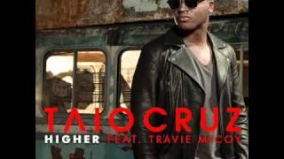 Higher-Taio Cruz ft.Travie McCoy