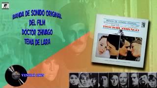 Maurice Jarre  – Doctor Zhivago   Tema de Lara