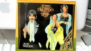To Be With You - Tony Orlando & Dawn