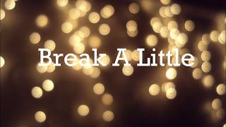 kirstin - Break A Little [LYRICS]