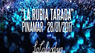 DIVIDIDOS - La Rubia Tarada. Pinamar 28/01/2017