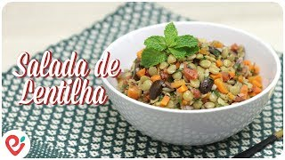 Salada de Lentilha - Sugestão para o Ano Novo