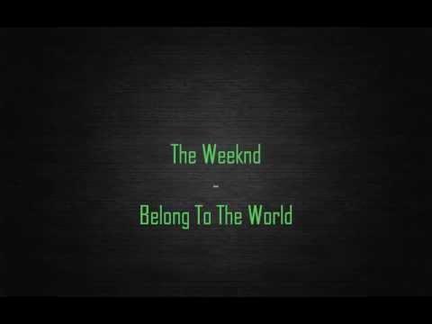 the-weeknd-belong-to-the-world-lyrics-thomas-xo