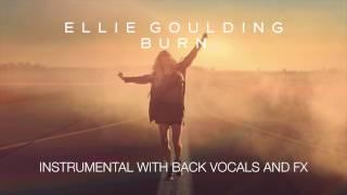 Ellie Goulding - Burn (Instrumental w/ Backing Vocals and FX)