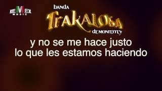 Un Par de Cerdos - Banda la Trakalosa (Video Lyric) Estreno 2013