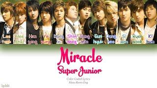 Super Junior (슈퍼주니어) – Miracle (미라클) (Color Coded Lyrics) [Han/Rom/Eng]